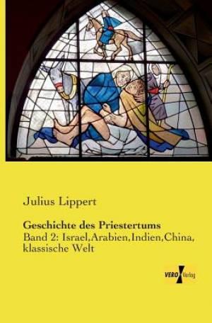 Geschichte Des Priestertums