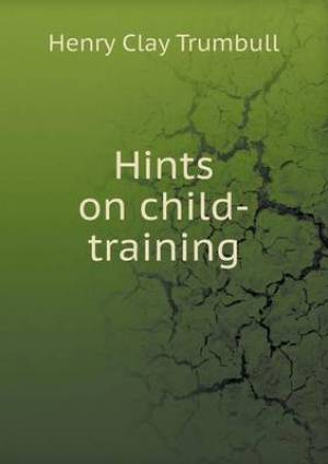 Hints on Child-Training