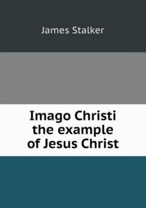 Imago Christi the Example of Jesus Christ