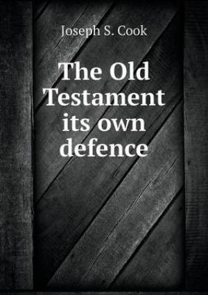 The Old Testament Its Own Defence