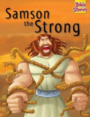 Bible Stories - Samson the Srong