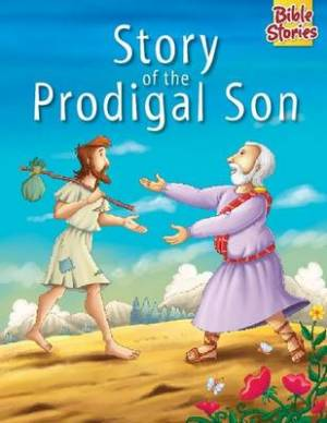 Story of the Prodigal Son