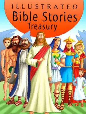 Illustrated Bible Stories Treasury