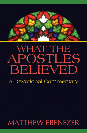 What The Apostles Believed Pb
