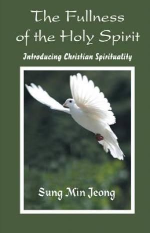 The Fullness of the Holy Spirit