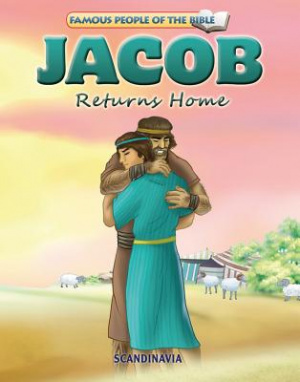 Famous People of the Bible - Jacob Returns Home