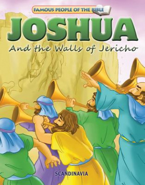 Famous People of the Bible - Joshua and the Walls of Jericho