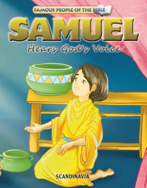 Famous People of the Bible - Samuel Hears God's Voice