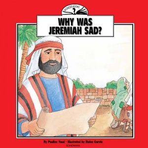 Why Was Jeremiah Sad