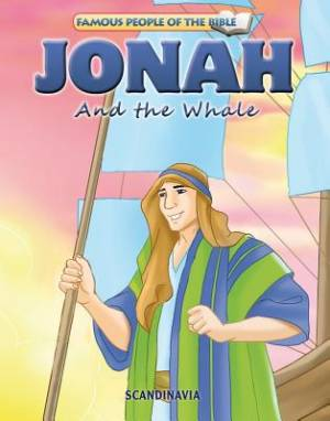 Famous People of the Bible - Jonah and the Whale