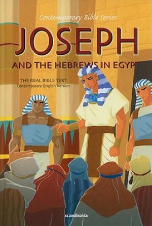 Joseph And The Hebrews In Egypt Cev B Hb