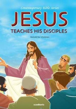 Jesus Teaches His Disciples
