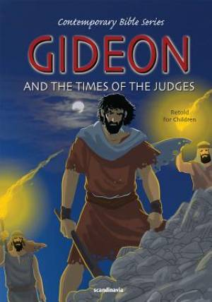 Gideon and the Times of the Judges