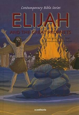 Elijah And The Great Prophets Cev Bib Hb