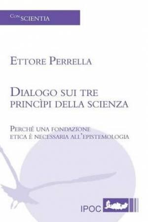 Dialogo Sui Tre Principi Della Scienza