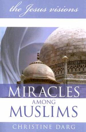 Miracles Among Muslims Pb