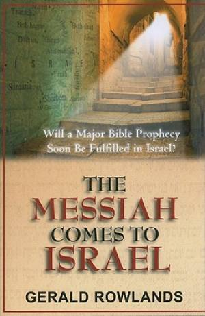 Messiah Comes To Israel The Pb