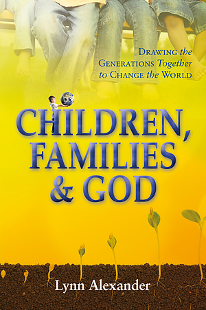 Children, Families & God Paperback Book