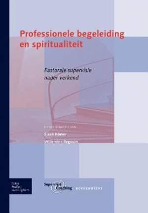 Professionele Begeleiding En Spiritualiteit