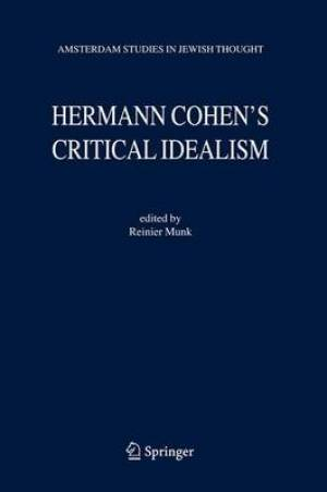 Hermann Cohen's Critical Idealism