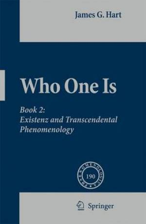 Who One Is Existenz and Transcendental Phenomenology