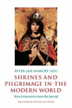Shrines and Pilgrimage in the Modern World