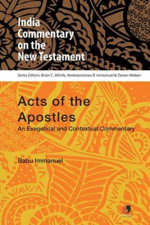 Acts of the Apostle (India Commentary on the New Testament)