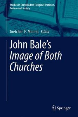 John Bale's The Image of Both Churches