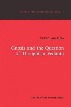 Gnosis and the Question of Thought in Vedanta