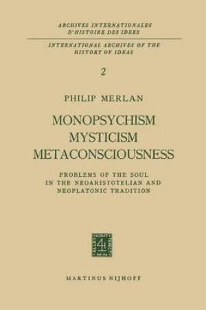 Monopsychism Mysticism Metaconsciousness