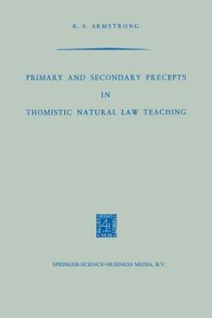 Primary and Secondary Precepts in Thomistic Natural Law Teaching