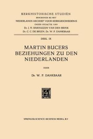 Martin Bucers Beziehungen Zu Den Niederlanden