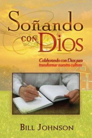 Dreaming with God (Spanish)