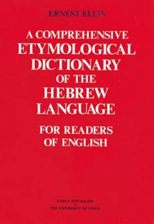 Comprehensive Etymological Dictionary of the Hebrew Language for Readers of English