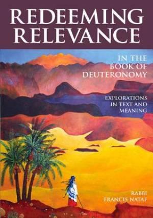 Redeeming Relevance in the Book of Deuteronomy