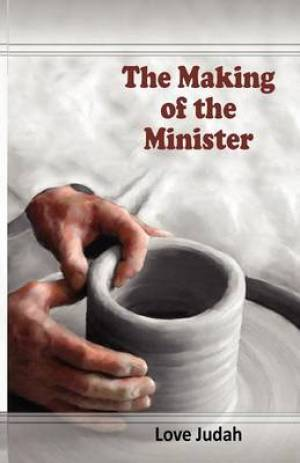 The Making of the Minister