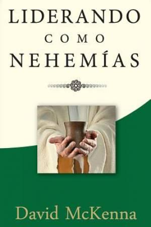 Liderando Como Nehemias