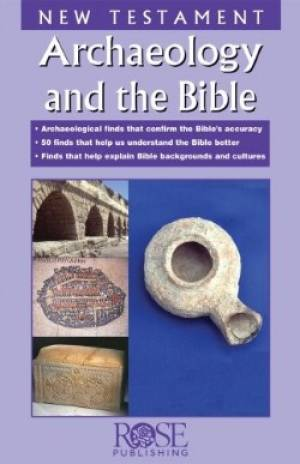 N.T. Archaeology And The Bible