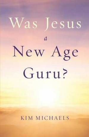Was Jesus a New Age Guru?
