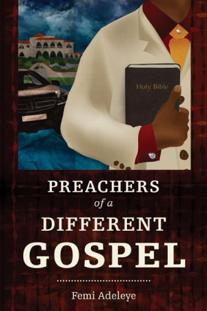 Preachers Of A Different Gospel