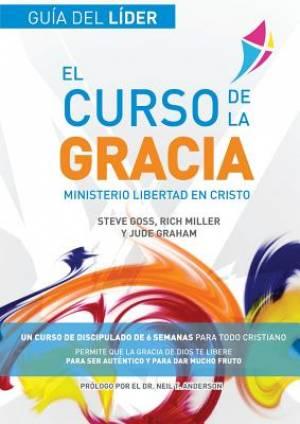 Libertad en Cristo: Curso de la Gracia: Gu