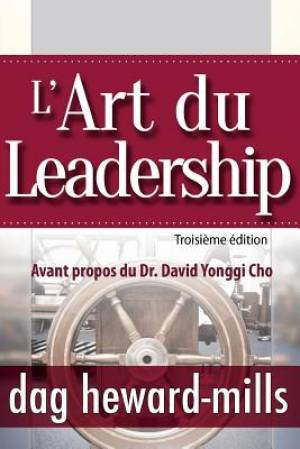 L'Art du Leadership- Troisi�me �dition