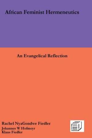 African Feminist Hermeneutics: An Evangelical Reflection