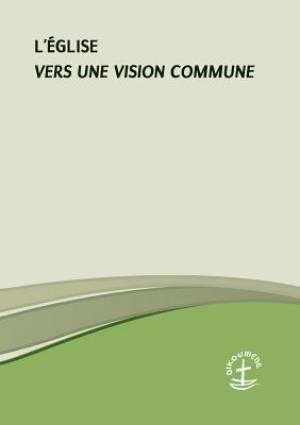 L'Eglise - Vers Une Vision Commune