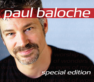 Paul Baloche Special Edition Box Set