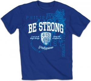 Be Strong T Shirt: Blue, Adult Small
