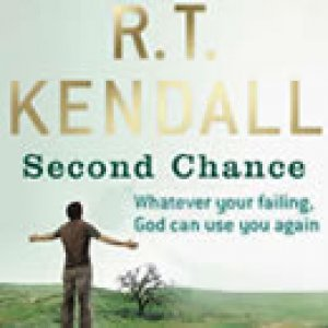 2 Copies for the Price of 1: Second Chance By R. T. Kendall