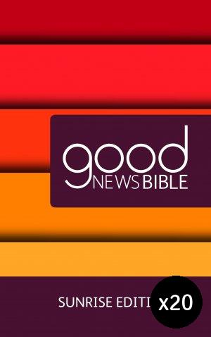 Sunrise Good News Bible Pack of 20