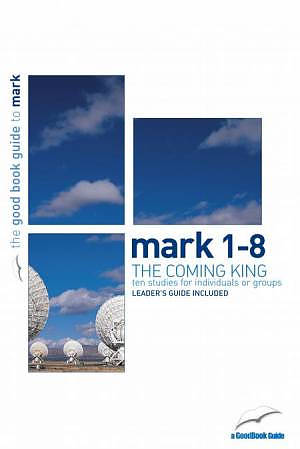 Mark 1-8 : The Coming King Pack of 6