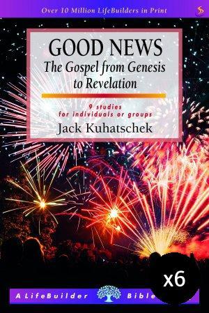 Lifebuilder Bible Study: Good News - Pack of 6